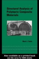 Structural Analysis of Polymeric Composite Materials (Mechanical Engineering (Marcel Dekker))