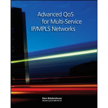Advanced Qos For Multiservice Ip/mpls Networks Pdf