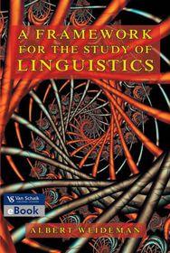 A framework for the study of linguistics (eBook)