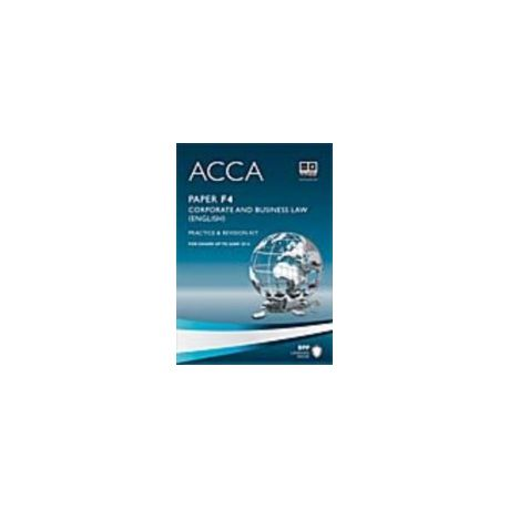 ACCA Paper F4 - Corp and Business Law (Eng) Practice and revision kit  (eBook)