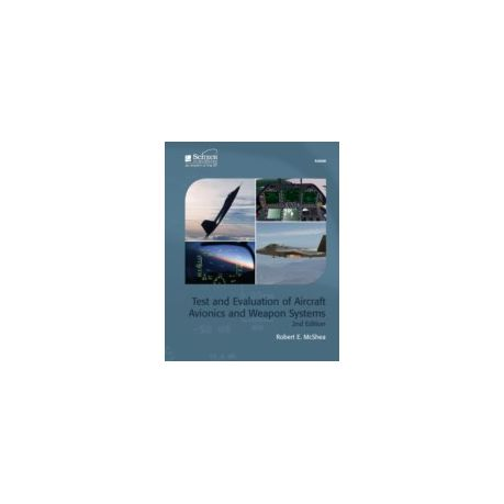 Test And Evaluation Of Aircraft Avionics And Weapon Systems Ebook