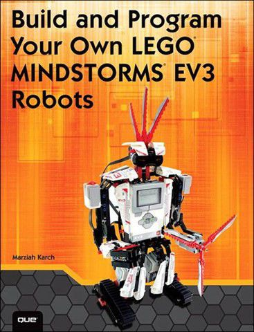 Build And Program Your Own Lego Mindstorms Ev3 Robots (ebook) | Buy ...