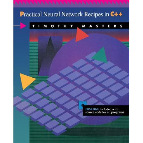 Practical Neural Network Recipies in C++ (eBook)