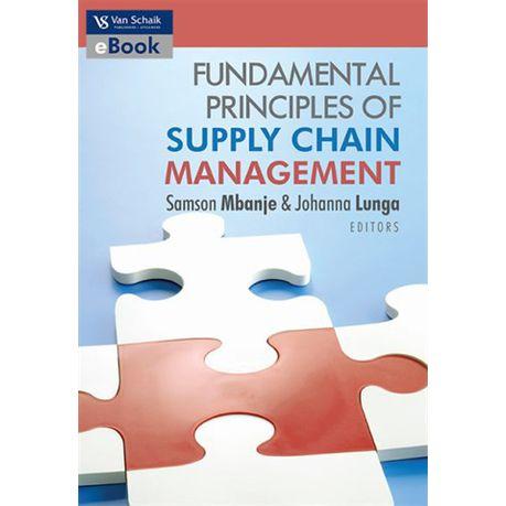 Fundamentals principles of supply chain management (eBook)