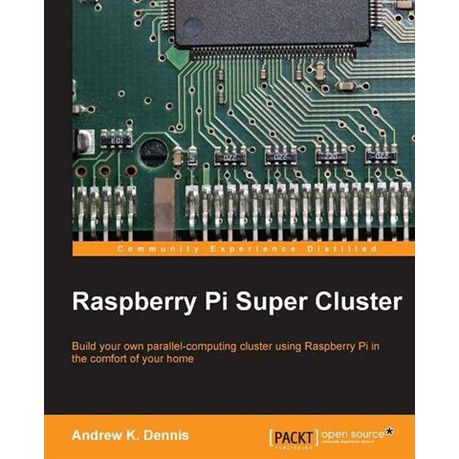 Read PDF Raspberry Pi Super Cluster