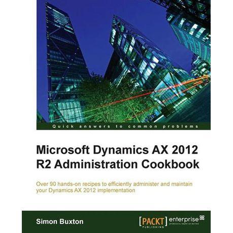 Using Microsoft Dynamics Ax 2012 Ebook