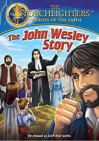 Torchlighters - John Wesley Story (DVD)