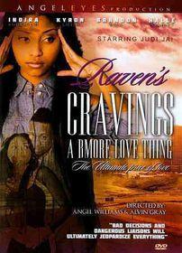 Raven's Cravings:Bmore Love Thing - (Region 1 Import DVD)