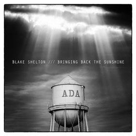 Blake Shelton - Bringing Back The Sunshine (CD)