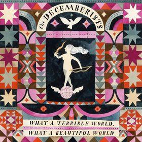Decemberists - What a Terrible World (Vinyl)