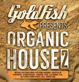Various Artists - Goldfish Presents Organic House 2 (CD)