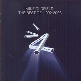 Mike Oldfield - Best Of: 1992 - 2003 (CD)