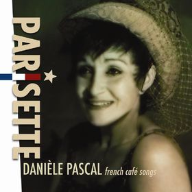French Cafe Songs - Daniele Pascal