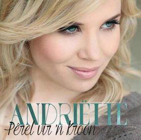 Andriétte - Perel Vir 'n Kroon (CD)