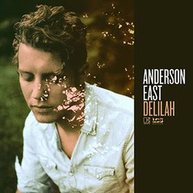 Anderson East - Delilah (CD)