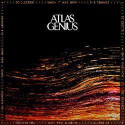 Atlas Genius - So Electric: When It Was Now (Vinyl)