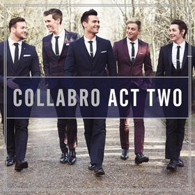 Collabro - Act Two (CD)