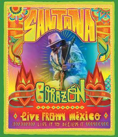 Santana - Corazon - Live From Mexico: Live It To Believe It (Blu-ray)