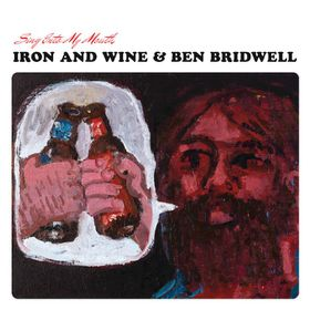 Iron And Wine, Ben Bridwell - Sing Into My Mouth (Vinyl)