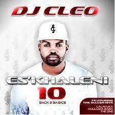 DJ Cleo - Eskhaleni 10 (CD)