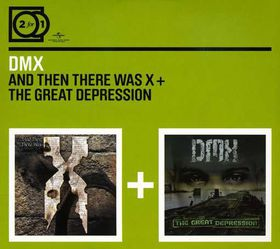 Dmx - 2 For 1: And Then There Was X/The Great Depression (CD)