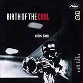 Miles Davis - Birth Of The Cool (CD)