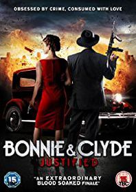 Bonnie & Clyde Justified (DVD)