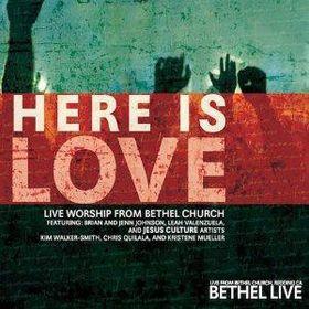 Bethel Music - Here Is Love