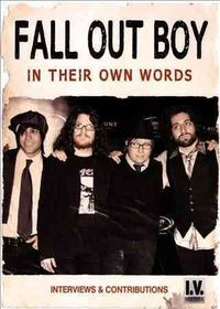 Fall out Boy:in Their Own Words - (Region 1 Import DVD)