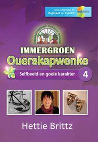 Immergroen Ouerskpwenke - Selfbeeld En Goeie Karakter 4 (DVD)