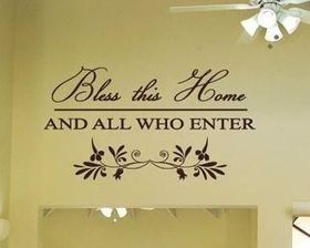 Bedight Bless This Home And All Who Enter Vinyl Wall Art