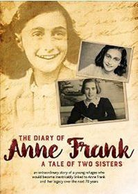 Diary of Anne Frank: The Tale of Two Sisters