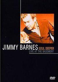 Jimmy Barnes: Soul Deeper - Live at the Basement (DVD)
