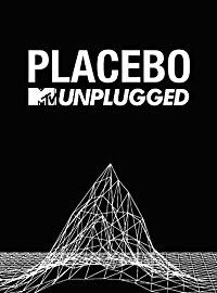 Placebo: MTV Unplugged