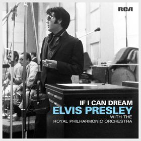 Presley Elvis - If I Can Dream - Elvis Presley With The Royal Philharmonic Orchestra (CD)