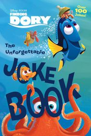 Disney Finding Dory: Unforgettable Joke Book