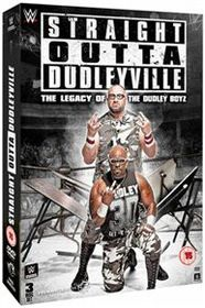 WWE: Straight Outta Dudleyville - The Legacy of the Dudley Boyz (DVD)