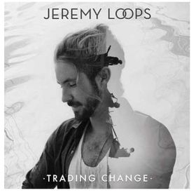 Jeremy Loops - Trading Change Deluxe Edition (CD)