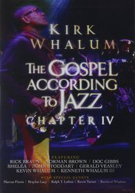 Kirk Whalum - Gospel According To Jazz IV (DVD)