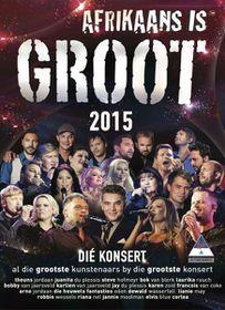 Afrikaans Is Groot 2015 Concert (DVD)
