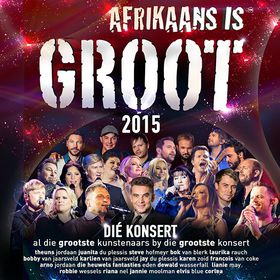 Afrikaans Is Groot 2015 Concert (CD)