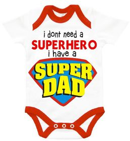 The Funky Shop - I don't need a superhero - I have a Super DAD' Baby Grow