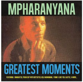 Mpharanyana - The Greatest Moments (CD)