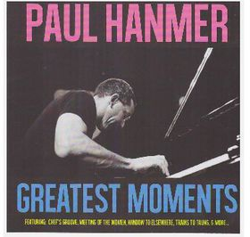 Paul Hanmer - The Greatest Moments (CD)