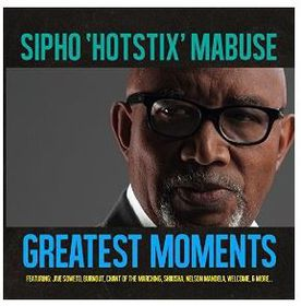 Sipho Hotstix Mabuse - The Greatest Moments (CD)