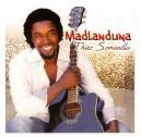 Madlanduna - Thixo Somandla (CD)