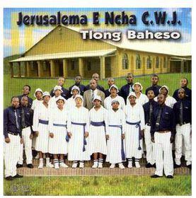 Jerusalema E Ncha C.W.J - Tlong Baheso (CD)