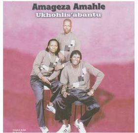 Amageza Amahle - Ukhohlis'Abantu (CD)