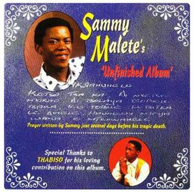 Sammy Malete - Unfinished Album (CD)