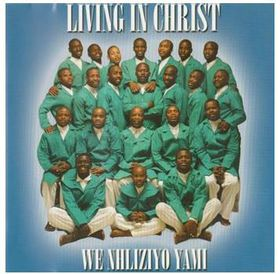 Living In Christ - We Nhliziyo Yami (CD)